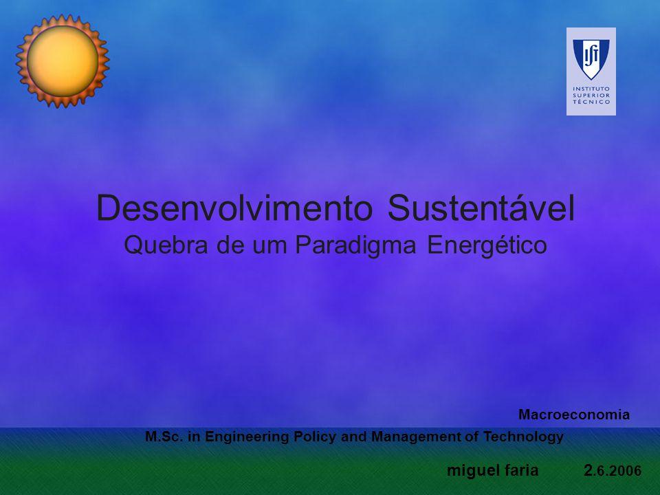 Desenvolvimento Sustentável Quebra de um Paradigma Energético