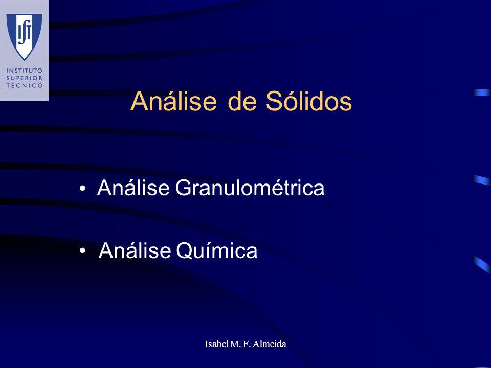 Análise Granulométrica Análise Química