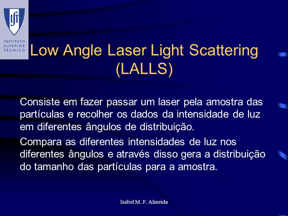 Low Angle Laser Light Scattering (LALLS)