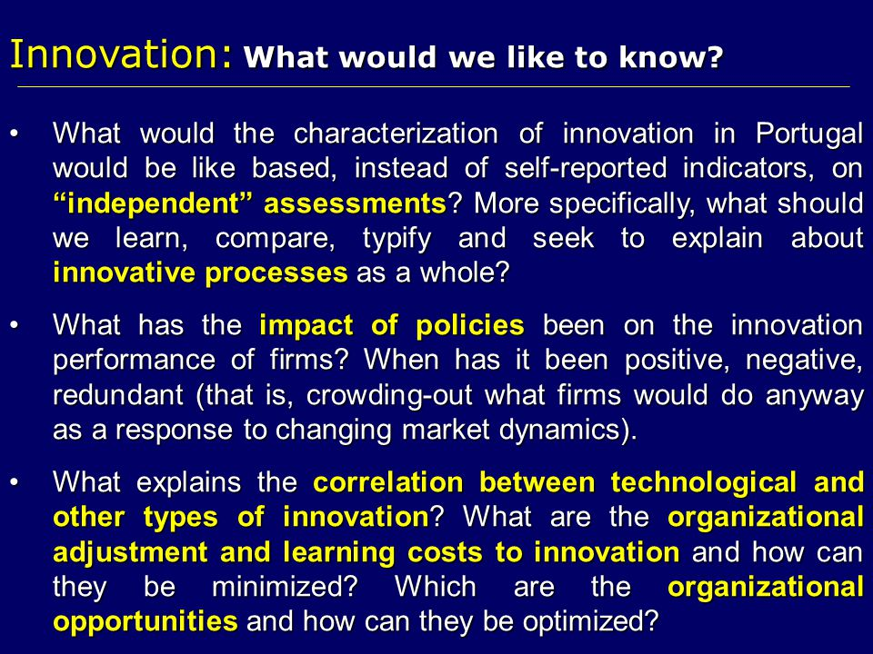 Innovation: What would we like to know
