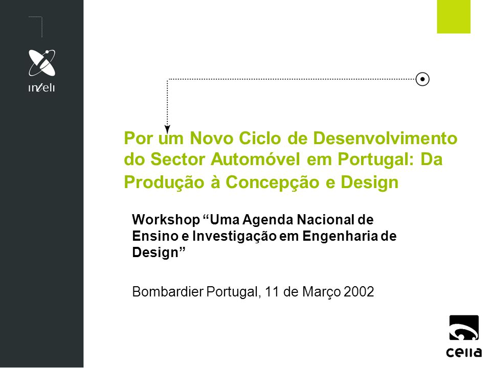 Por um Novo Ciclo de Desenvolvimento do Sector Automóvel em Portugal: Da Produção à Concepção e Design