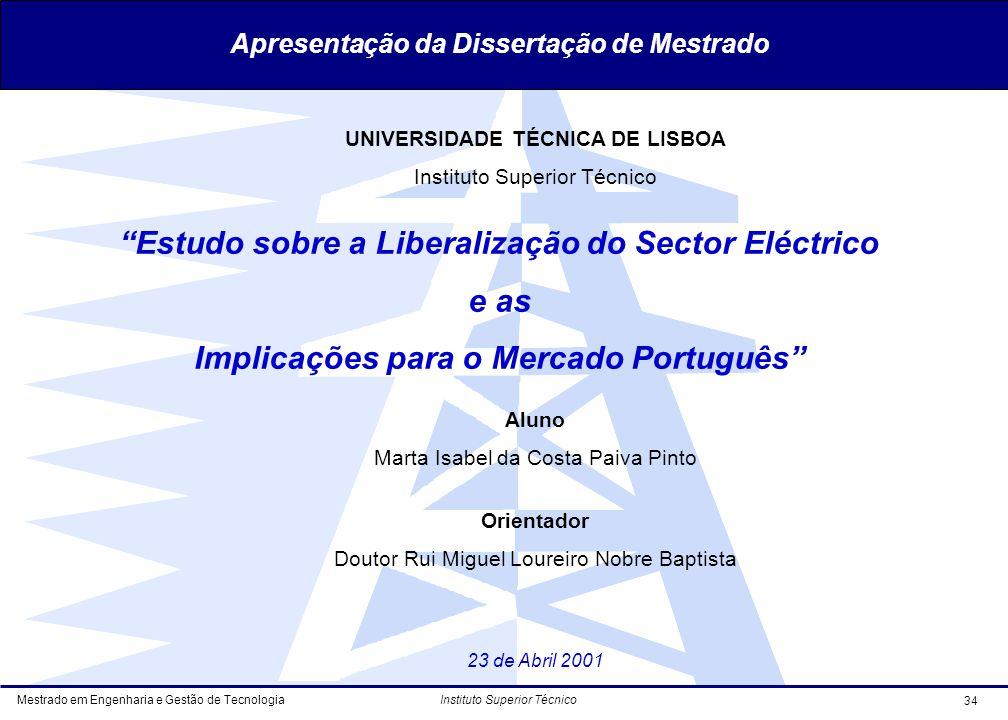 Estudo sobre a Liberalização do Sector Eléctrico e as