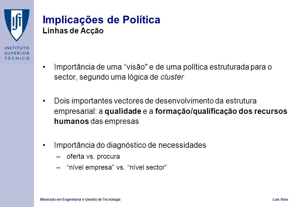 Implicações de Política Linhas de Acção