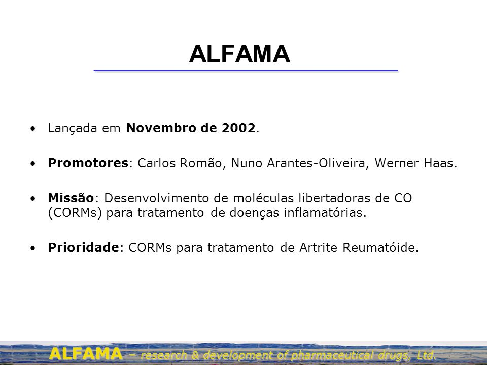 ALFAMA ALFAMA – research & development of pharmaceutical drugs, Ltd.