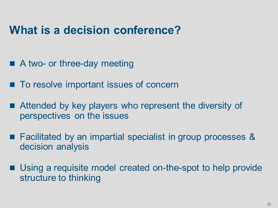 What is a decision conference