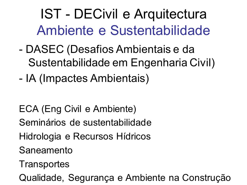 IST - DECivil e Arquitectura Ambiente e Sustentabilidade