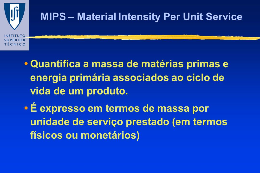 MIPS – Material Intensity Per Unit Service