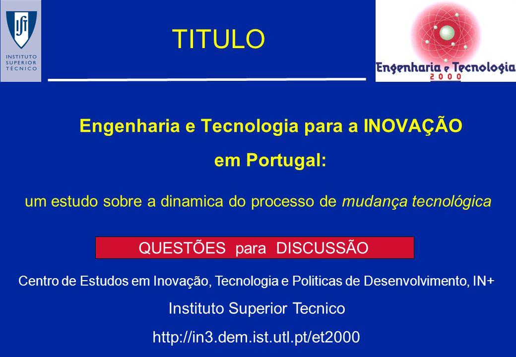 Engenharia e Tecnologia para a INOVAÇÃO