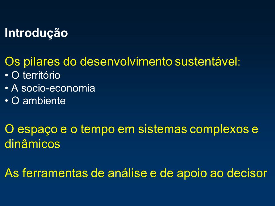 Os pilares do desenvolvimento sustentável: