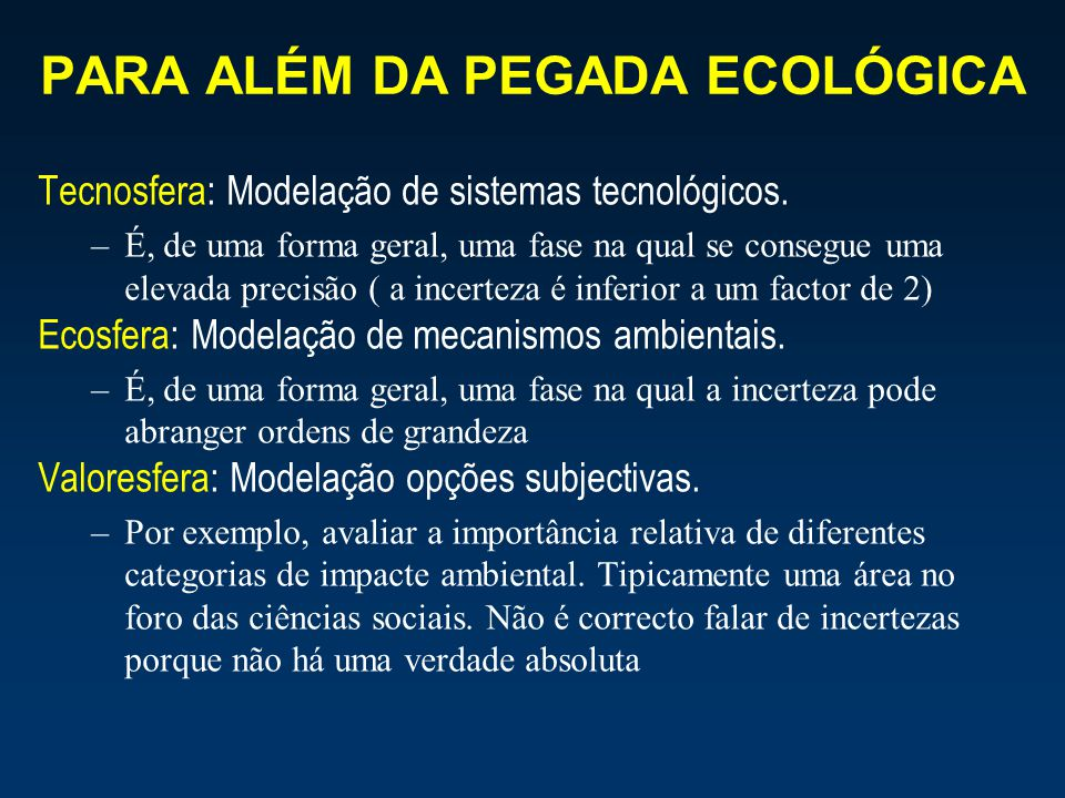 PARA ALÉM DA PEGADA ECOLÓGICA