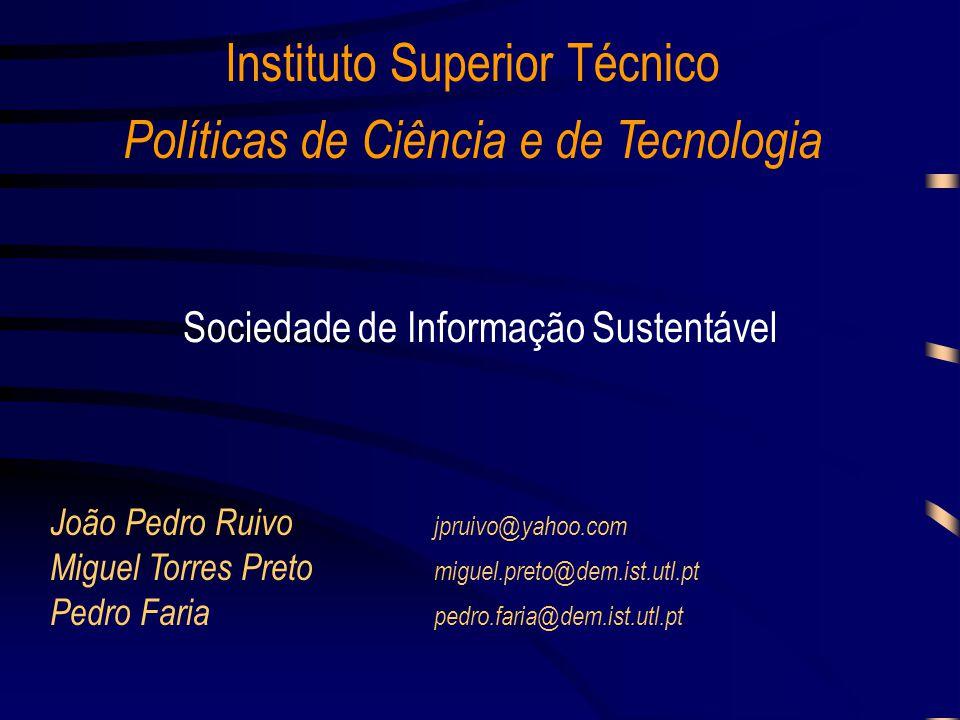 Instituto Superior Técnico Políticas de Ciência e de Tecnologia