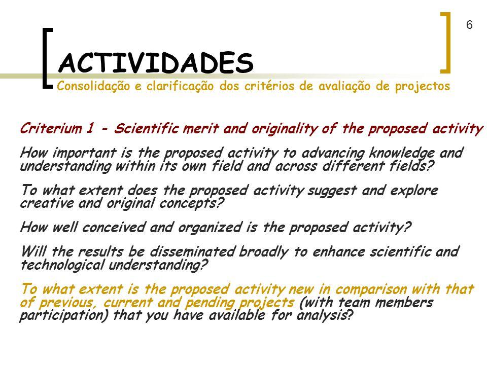 6 ACTIVIDADES Consolidação e clarificação dos critérios de avaliação de projectos.