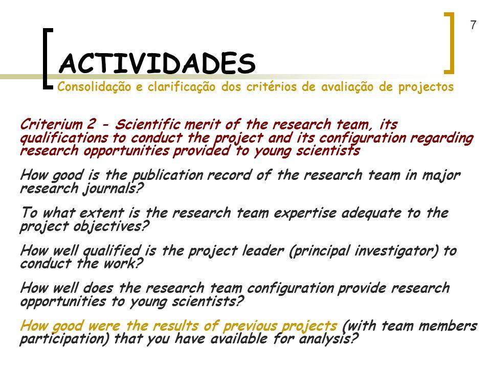 7 ACTIVIDADES Consolidação e clarificação dos critérios de avaliação de projectos.
