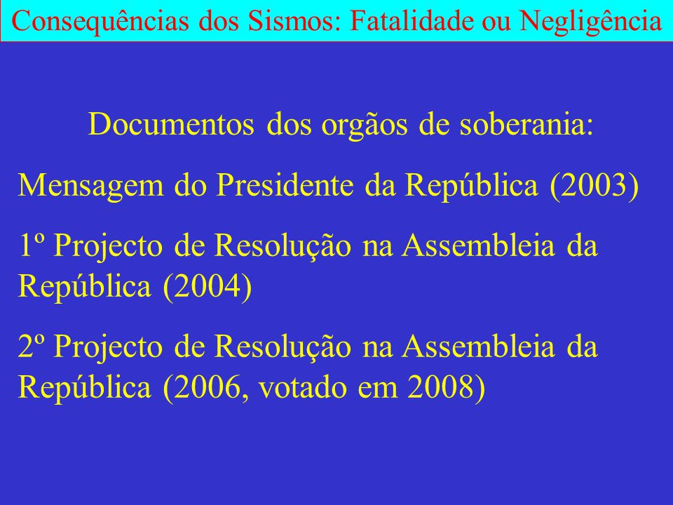 Documentos dos orgãos de soberania: