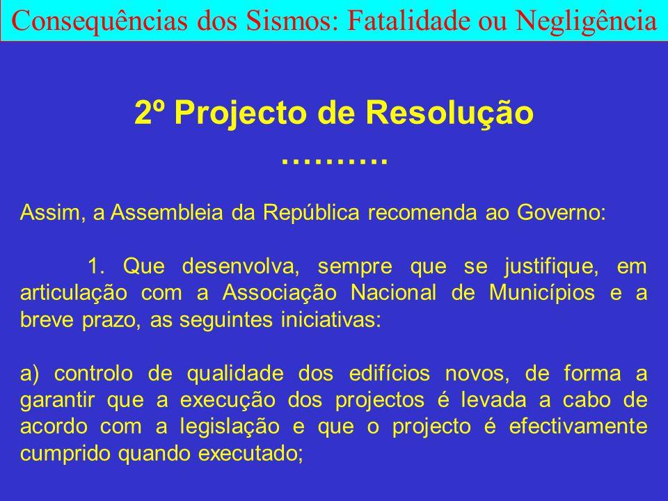 2º Projecto de Resolução