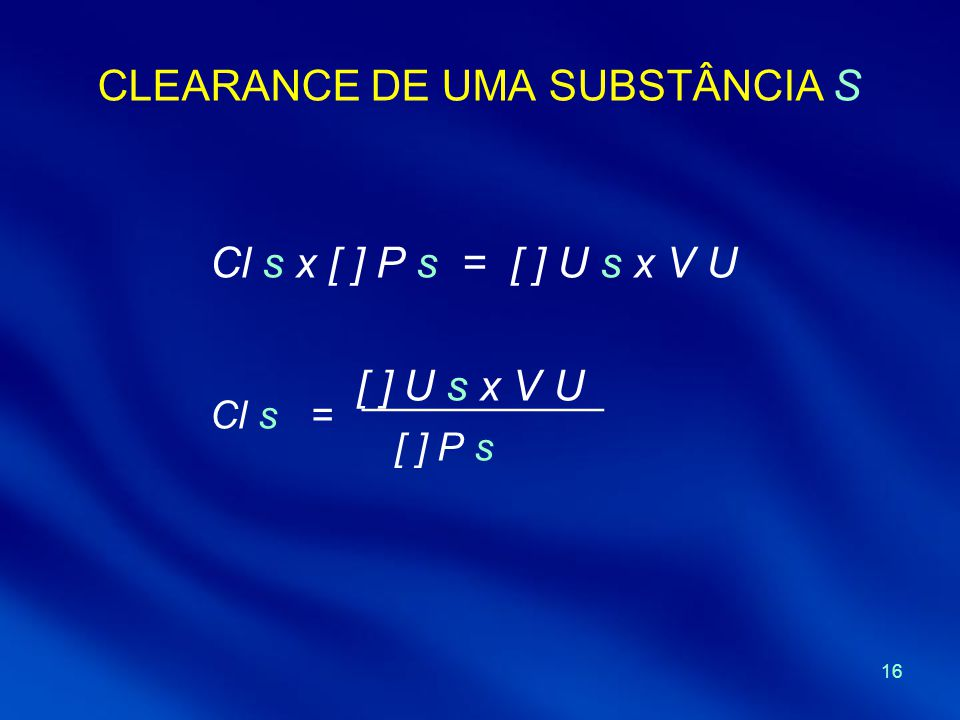 CLEARANCE DE UMA SUBSTÂNCIA S
