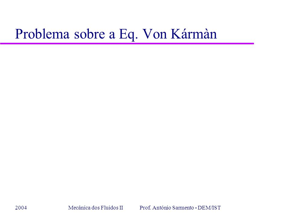 Problema sobre a Eq. Von Kármàn