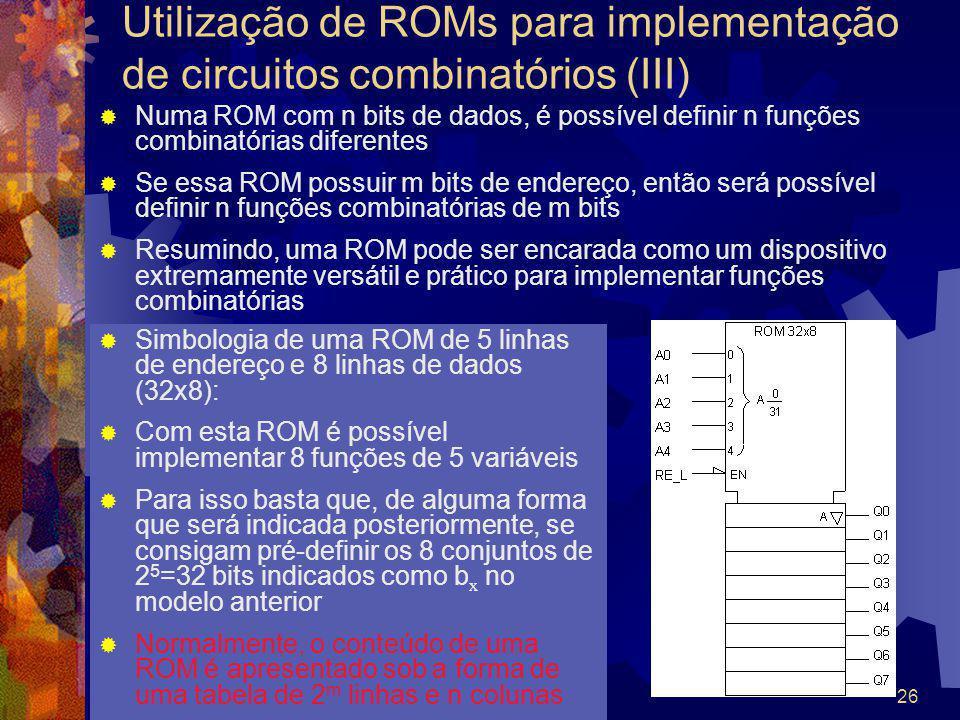 Utilização de ROMs para implementação de circuitos combinatórios (III)