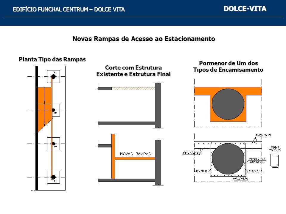DOLCE-VITA Novas Rampas de Acesso ao Estacionamento