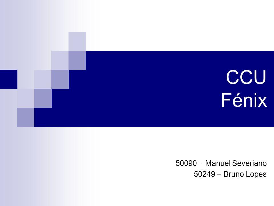 50090 – Manuel Severiano 50249 – Bruno Lopes