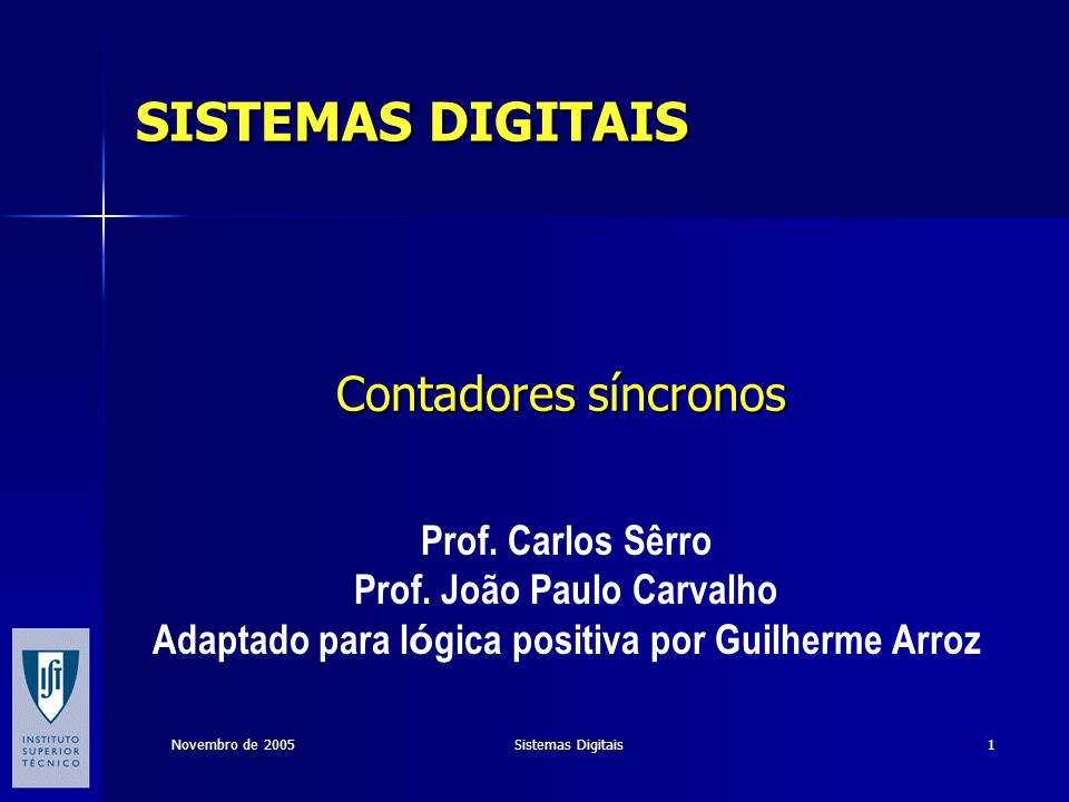 Contadores síncronos SISTEMAS DIGITAIS Prof. Carlos Sêrro