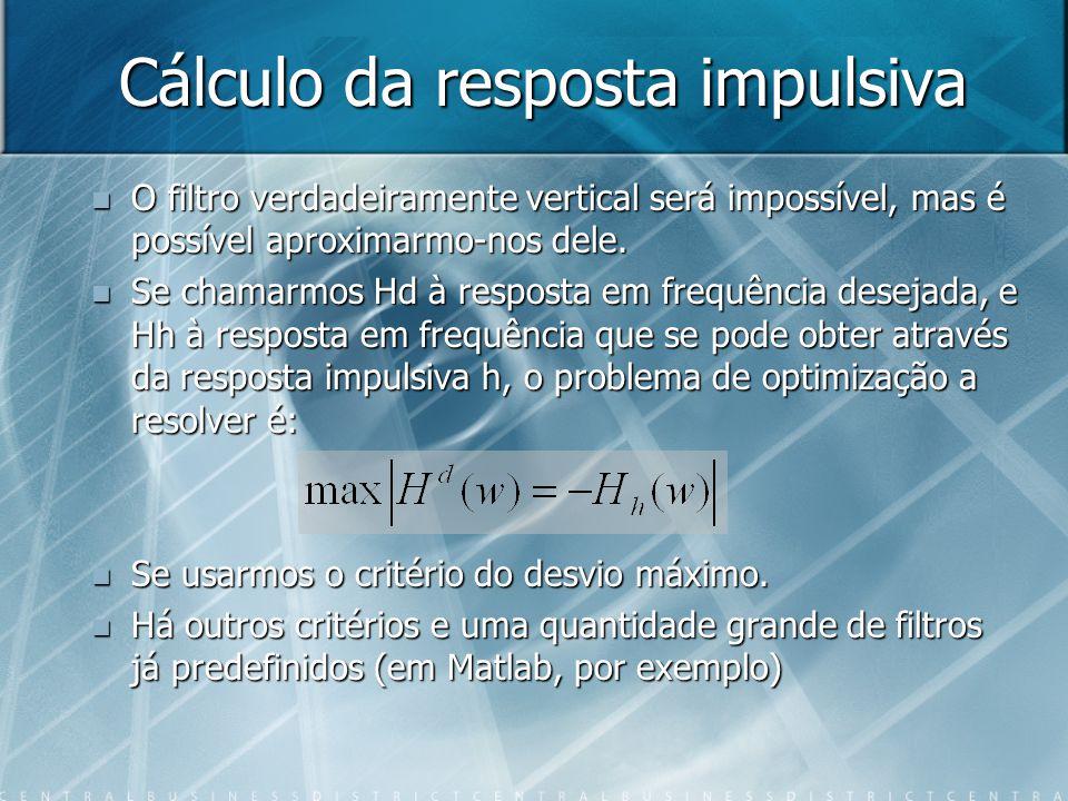 Cálculo da resposta impulsiva