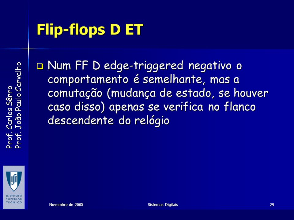 Flip-flops D ET