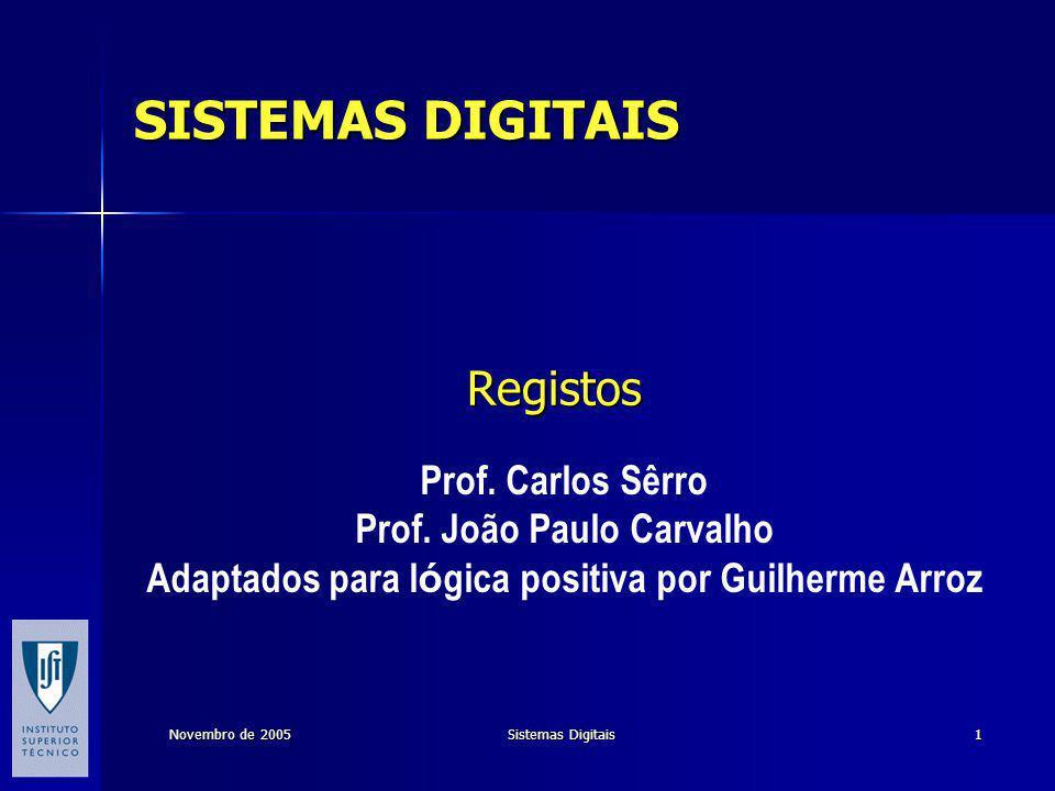 Registos SISTEMAS DIGITAIS Prof. Carlos Sêrro