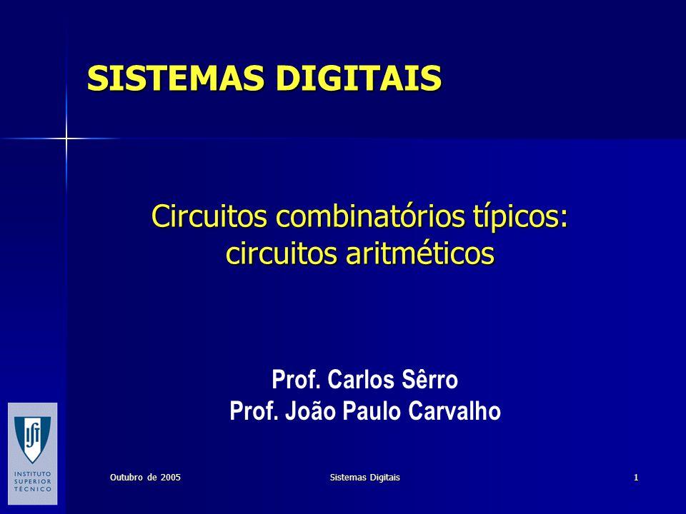 Circuitos combinatórios típicos: circuitos aritméticos