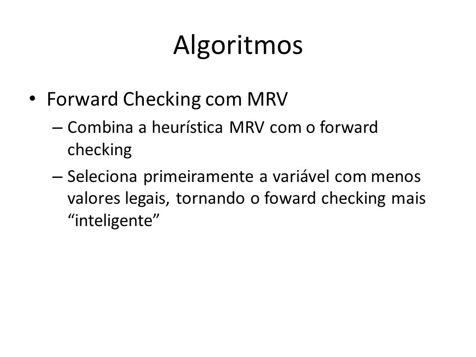 Algoritmos Forward Checking com MRV