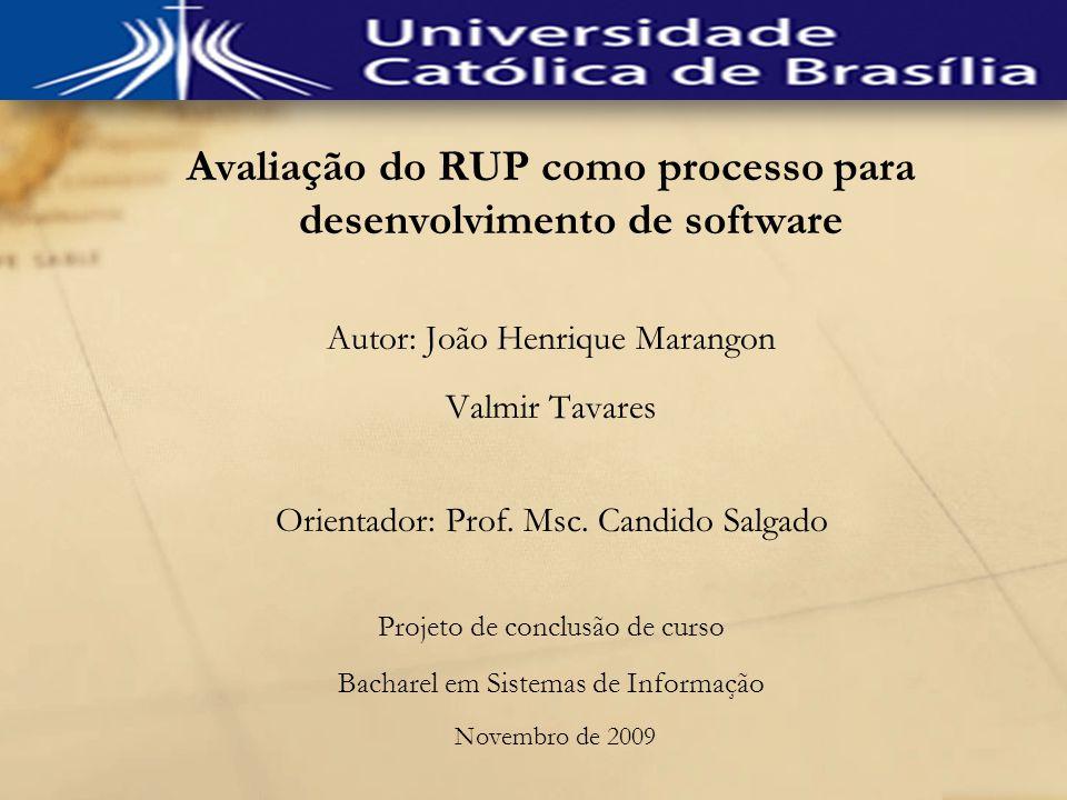 Avaliação do RUP como processo para desenvolvimento de software