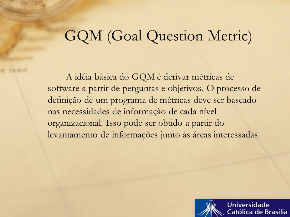 GQM (Goal Question Metric)