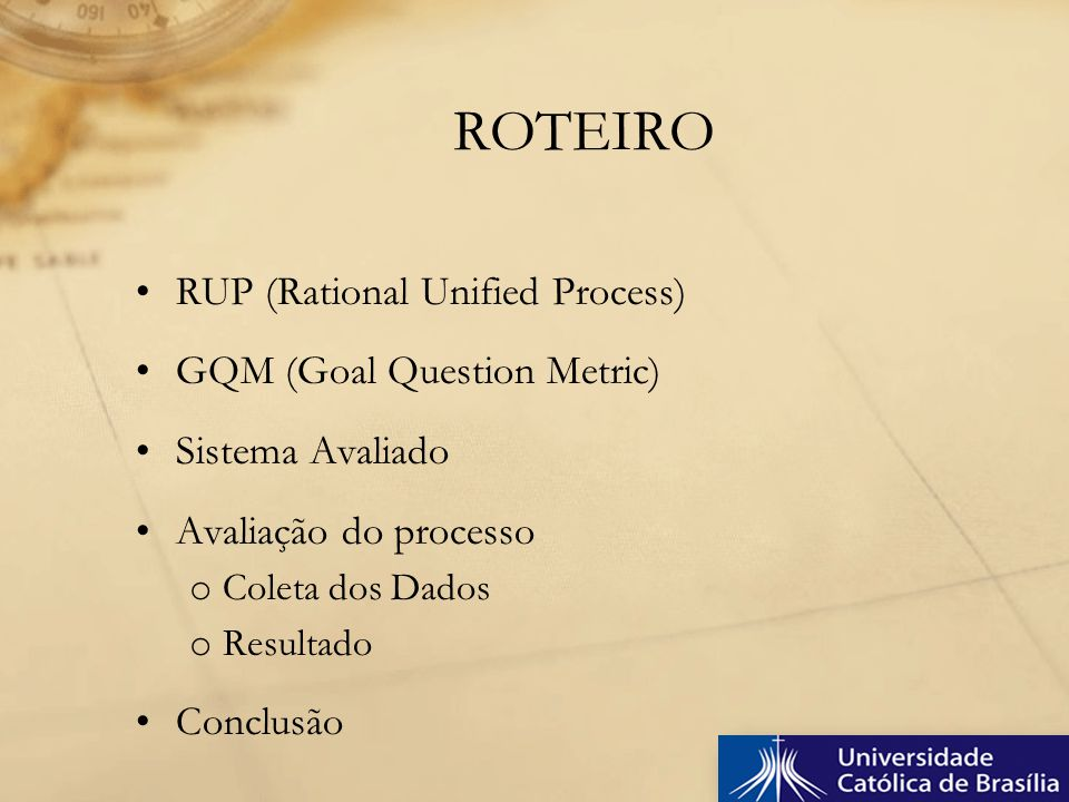 ROTEIRO RUP (Rational Unified Process) GQM (Goal Question Metric)