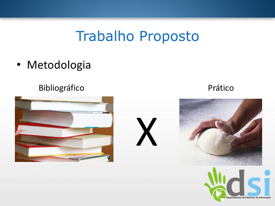 X Trabalho Proposto Metodologia Bibliográfico Prático
