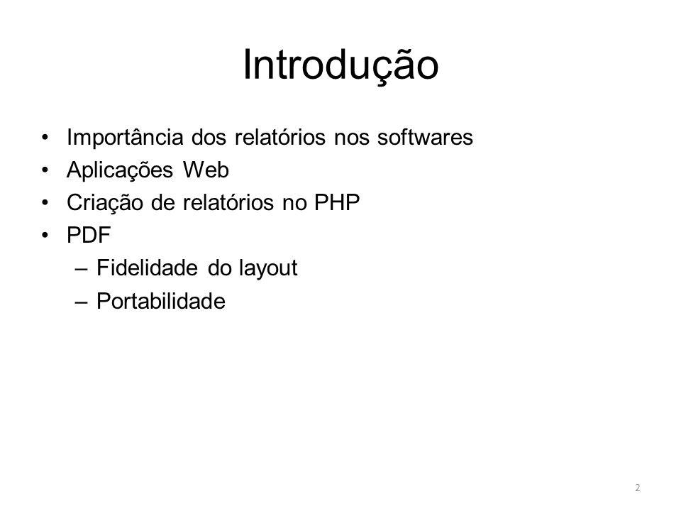 Introdução Importância dos relatórios nos softwares Aplicações Web