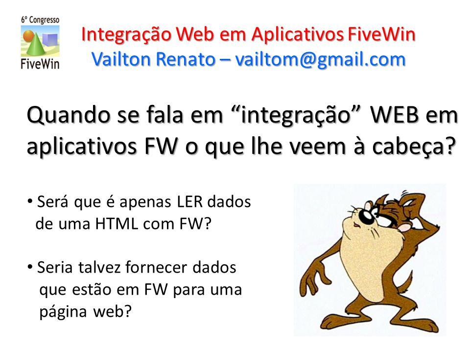 Quando se fala em integração WEB em