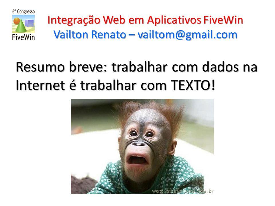 Resumo breve: trabalhar com dados na Internet é trabalhar com TEXTO!