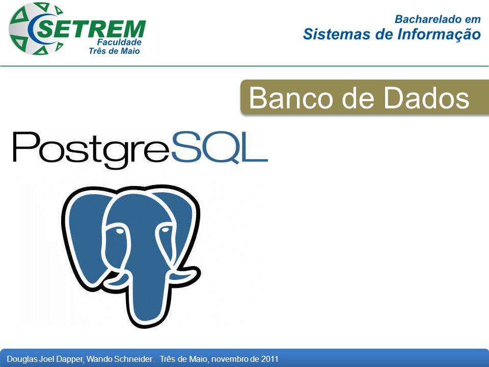 Banco de Dados Como sugestão do professor Tiago, foi utilizada a ferramenta de banco de dados PostgreSQL, como repositório de dados.