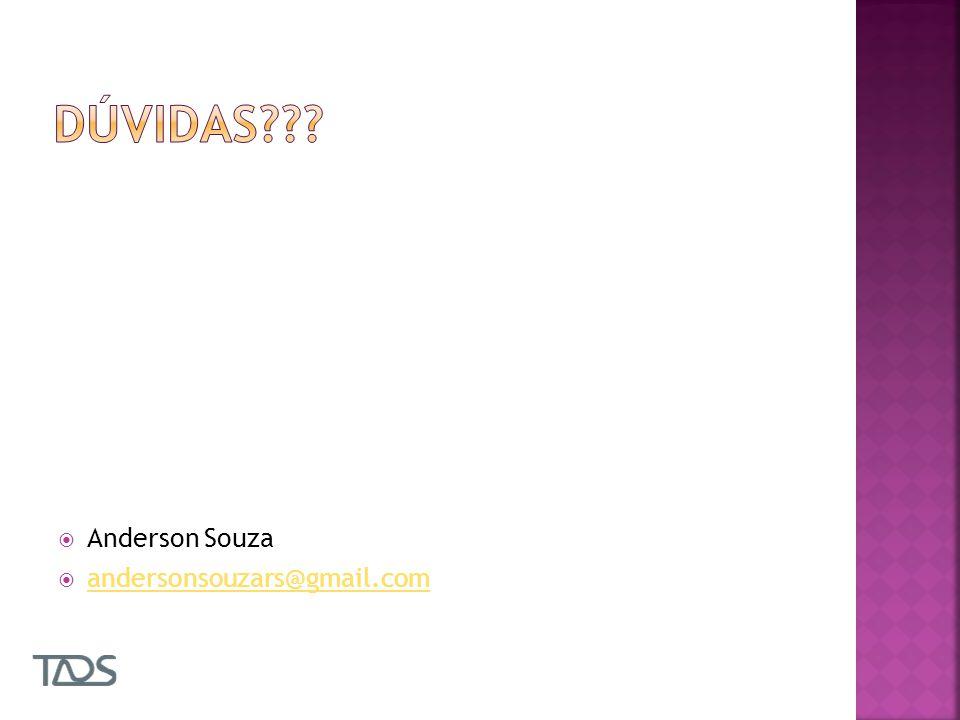 Dúvidas Anderson Souza andersonsouzars@gmail.com