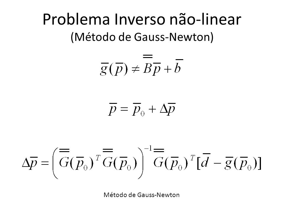 Problema Inverso não-linear (Método de Gauss-Newton)