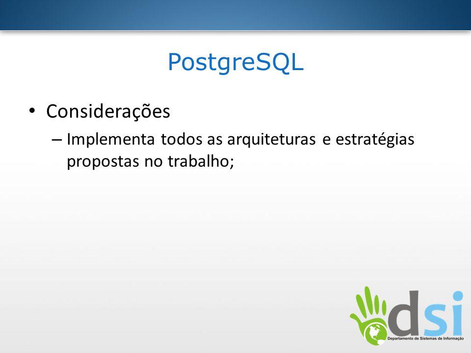 PostgreSQL Considerações
