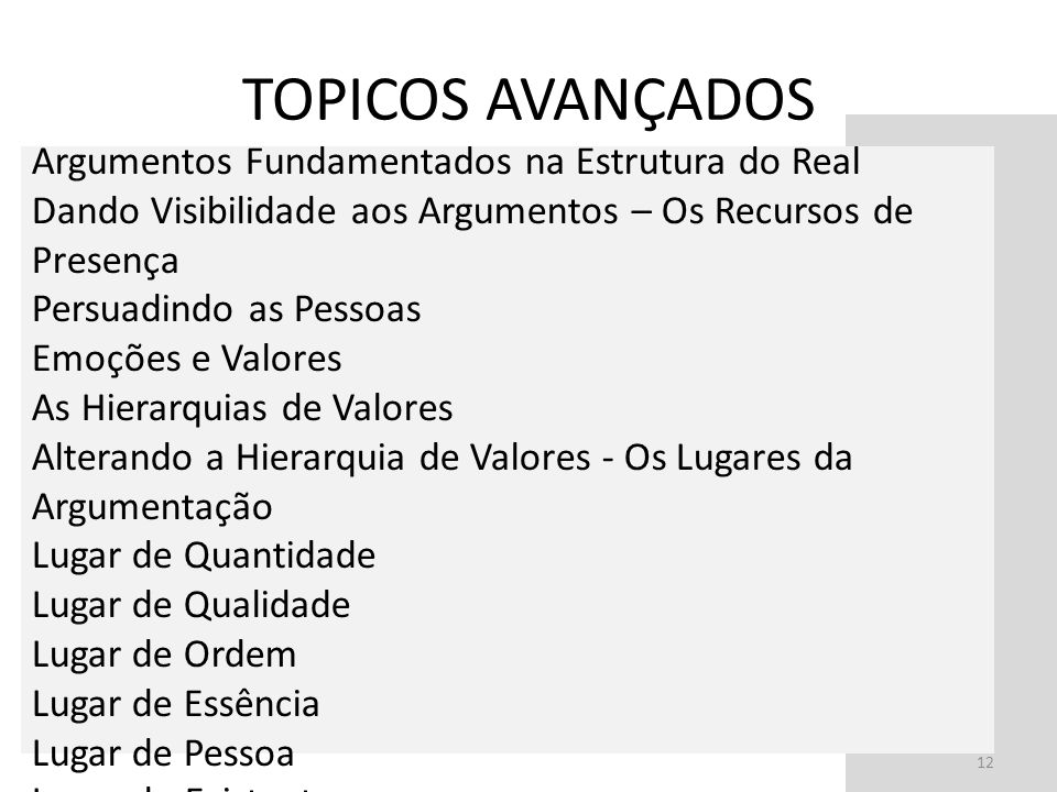 TOPICOS AVANÇADOS Argumentos Fundamentados na Estrutura do Real