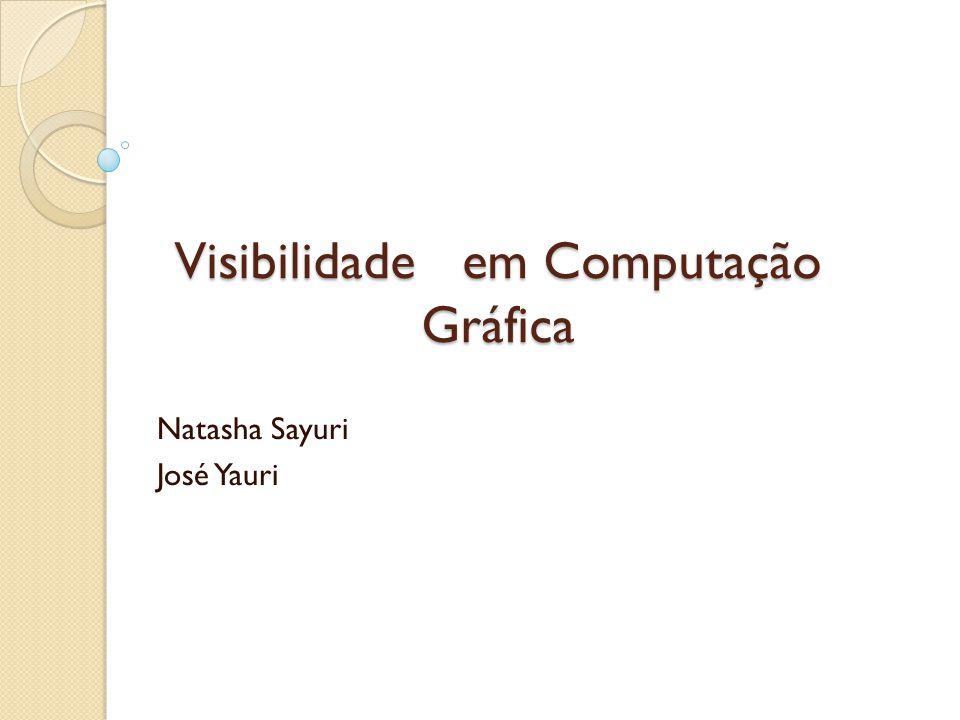 Visibilidade em Computação Gráfica