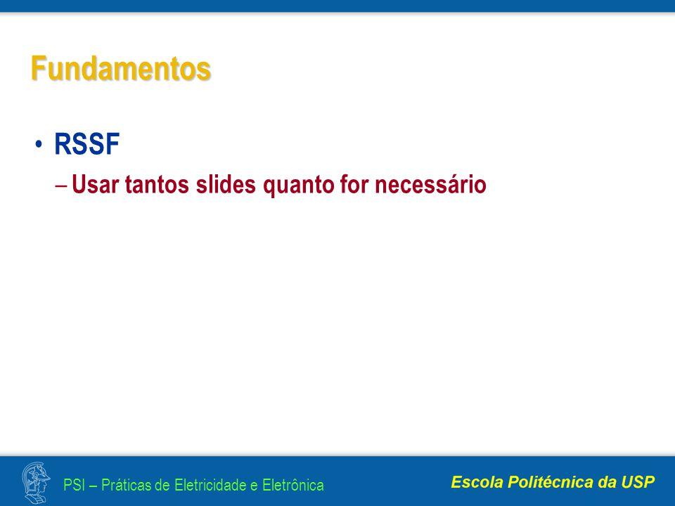 Fundamentos RSSF Usar tantos slides quanto for necessário