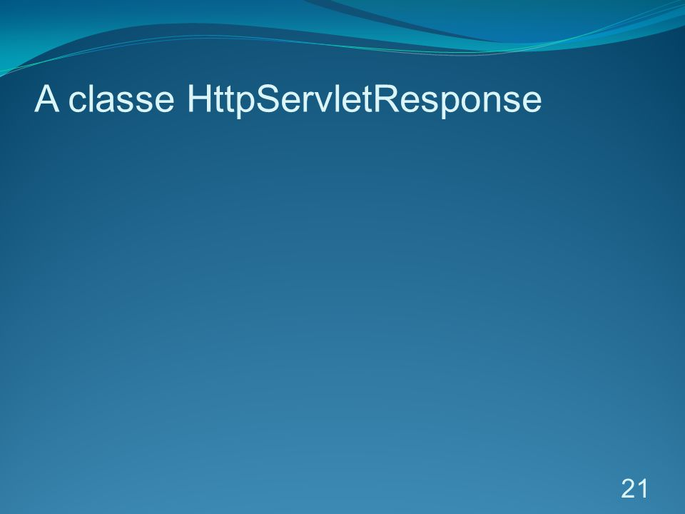 A classe HttpServletResponse