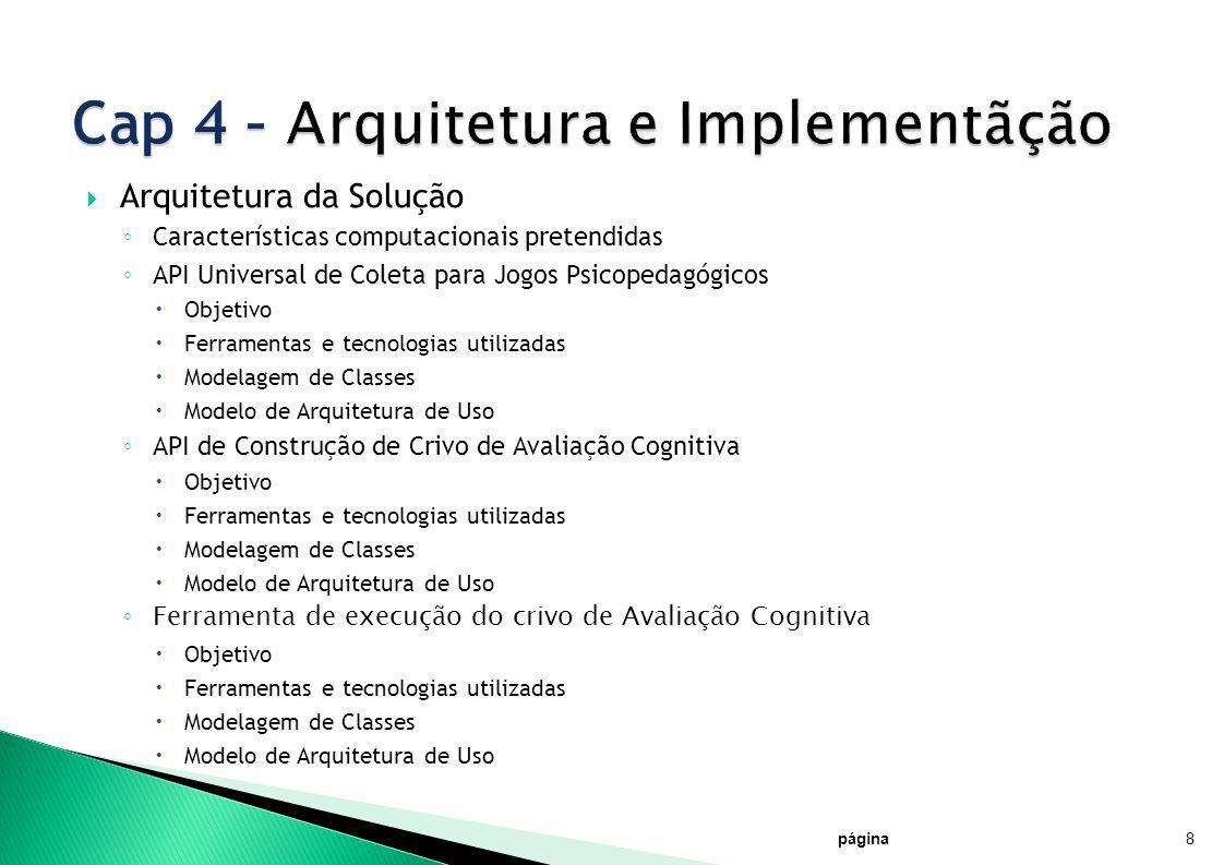 Cap 4 – Arquitetura e Implementãção