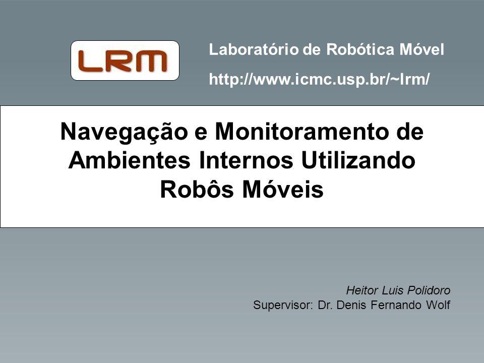 Navegação e Monitoramento de Ambientes Internos Utilizando Robôs Móveis
