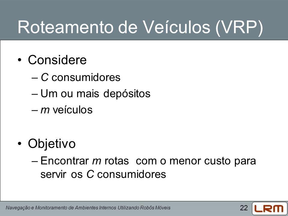 Roteamento de Veículos (VRP)