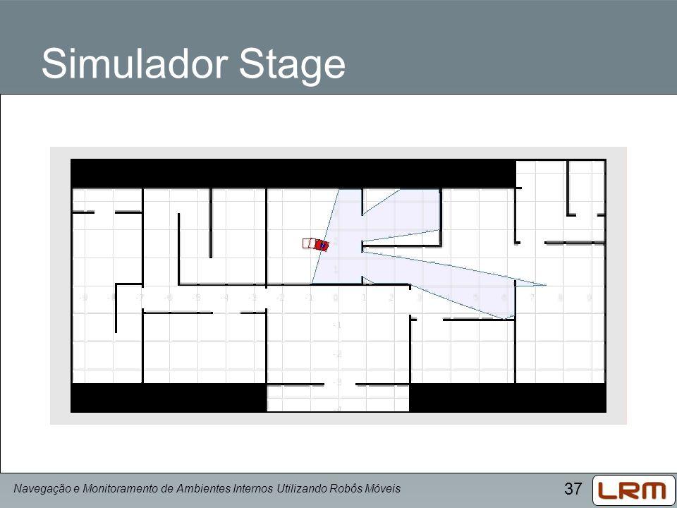 Simulador Stage Navegação e Monitoramento de Ambientes Internos Utilizando Robôs Móveis