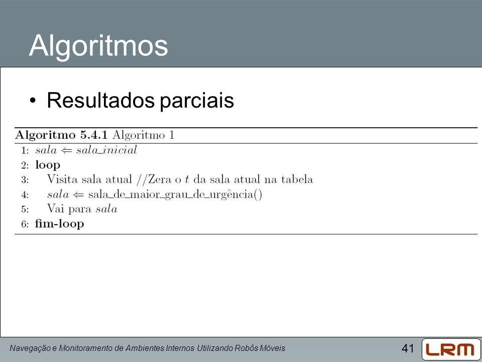 Algoritmos Resultados parciais